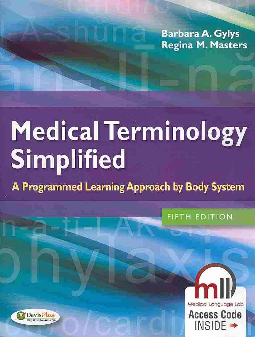 Medical Terminology Simplified By Gylys, Barbara/ Masters, Regina M.