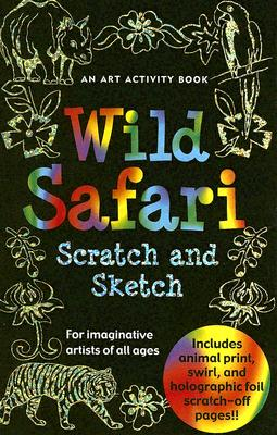 Wild Safari Scratch And Sketch By Zschock, Heather/ Barbas, Kerren (ILT)